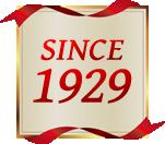 SINCE 1929